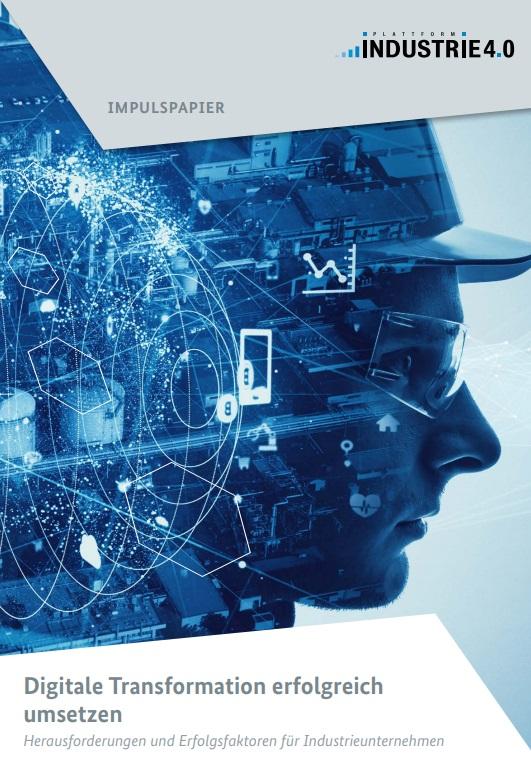 Impulspapier: Digitale Transformation erfolgreich umsetzen