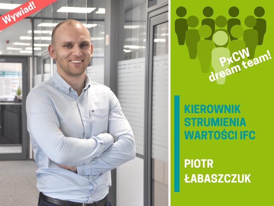 Jak wygląda praca w roli Kierownika Strumienia Wartości – wywiad z Piotrem Łabaszczukiem