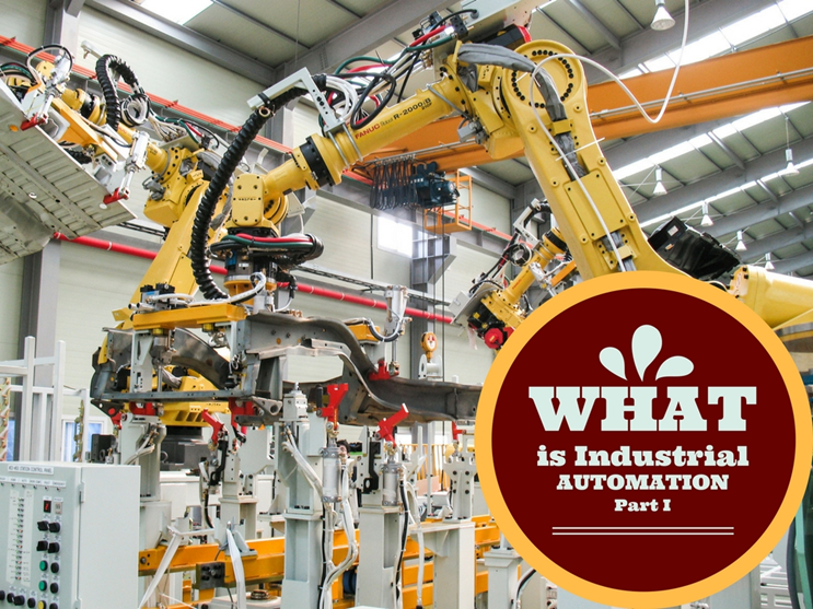 What Is Industrial Automation  How Iiot  U0026 Automation Are